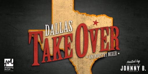 Dallas Takeover Barber Industry Mixer (hosted by Johnny B.)