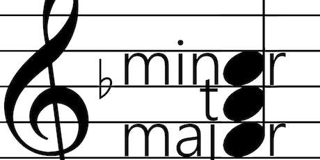 Minor to Major - Fall 2019 tickets