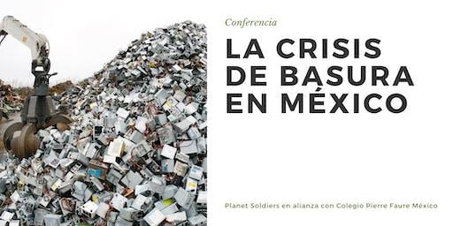 CONFERENCIA - La Crisis de Basura en México