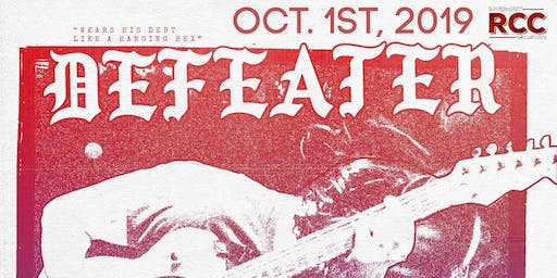 RCC Presents: Defeater