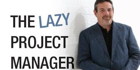 The Lazy Project Manager with Peter Taylor tickets