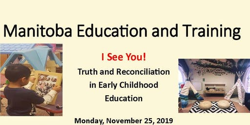 I See You! Truth and Reconciliation  in Early Childhood Education