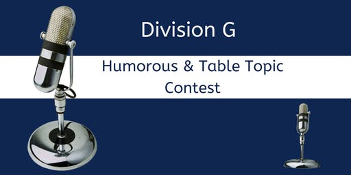 Humorous & Table Topics  Division G Contest