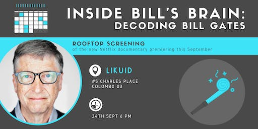 Inside Bill's Brain | Rooftop Screening