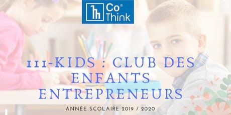 Club des Enfants Entrepreneurs tickets