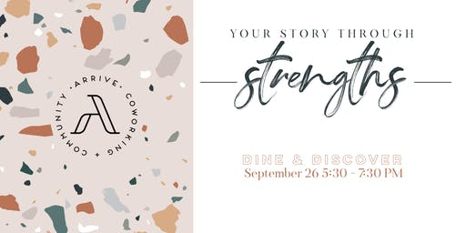 Dine & Discover: YOUR STORY THROUGH STRENGTHS