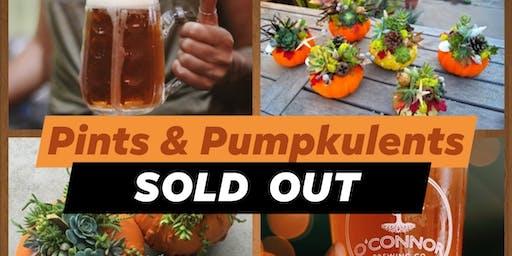 Pints & Pumpkulents -   SOLD OUT