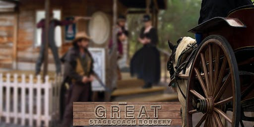 The Great Stagecoach Robbery - A Dry Creek Experience