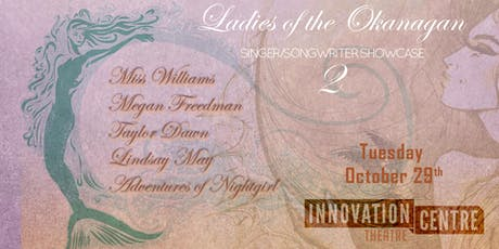 Ladies of the Okanagan 2 tickets