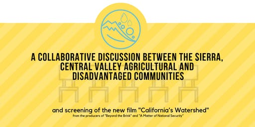 STAKEHOLDER PANEL DISCUSSION & 'CALIFORNIA'S WATERSHED' DOCUMENTARY SCREENING