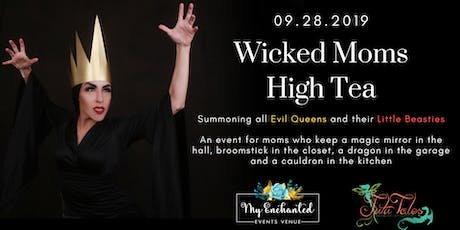 Wicked Moms High Tea by Tutu Tales Party Productions tickets