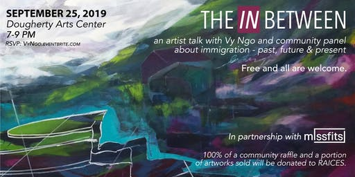 The IN Between: artist talk + community panel on immigration