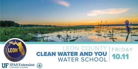 Leon County Clean Water and YOU - Water School tickets