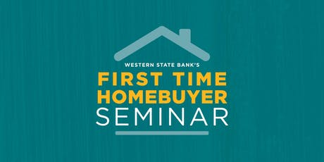 Western State Bank's First Time Homebuyer Seminar tickets