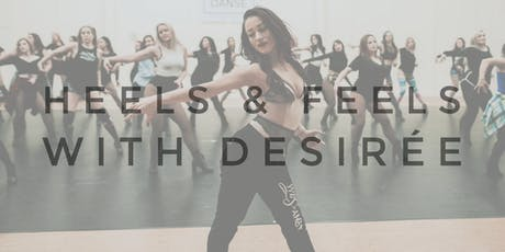 Heels and Feels Workshop with Desirée tickets