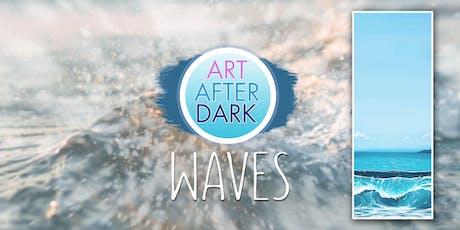 Art After Dark, Waves tickets
