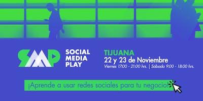 Social Media Play en Tijuana: Taller de Marketing Digital y Redes Sociales