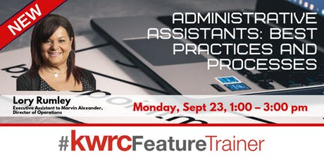 Administrative Assistants: Best Practices and Processes tickets