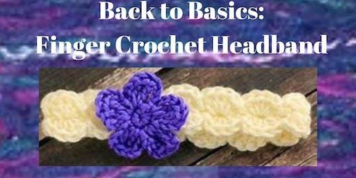 Back to Basics: Finger Crochet Headband
