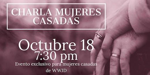 CHARLA DE DE MUJERES CASADAS, WWJD 2019.