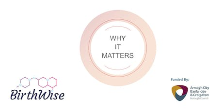 Birth Trauma  - BirthWise Why It Matters tickets