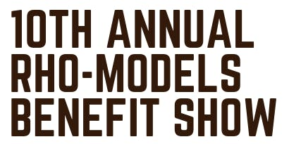 10th Annual RHO-Models Benefit Show