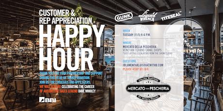 Customer and Rep Appreciation Happy Hour Reception tickets