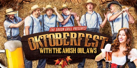 Celebrate Oktoberfest at Saxon Grill with The Amish Outlaws tickets