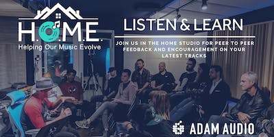 HOME Listen & Learn - Presented by Adam Audio