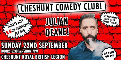 CHESHUNT COMEDY CLUB RETURNS!! With headliner Julian Deane!
