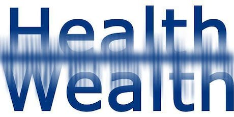 YOUR HEALTH IS YOUR WEALTH tickets