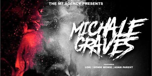 MICHAEL GRAVES AMERICAN MONSTER TOUR with Brand of Julez
