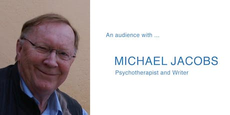 An audience with Michael Jacobs, Psychotherapist and Writer tickets