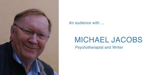 An audience with Michael Jacobs, Psychotherapist and Writer