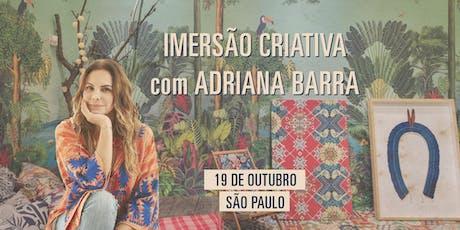 Imersão criativa com Adriana Barra | 19 de Outubro | São Paulo ingressos