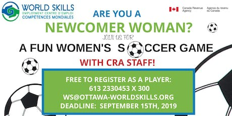 FUN SOCCER GAME FOR NEWCOMER WOMEN AND CRA WOMEN STAFF tickets