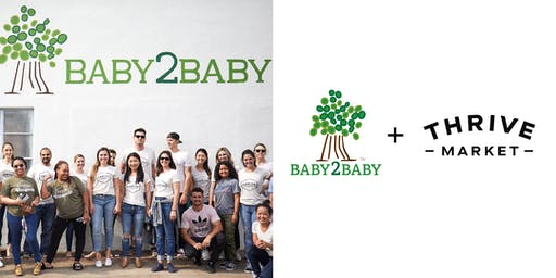 Thrive Market x Baby2Baby Service Project