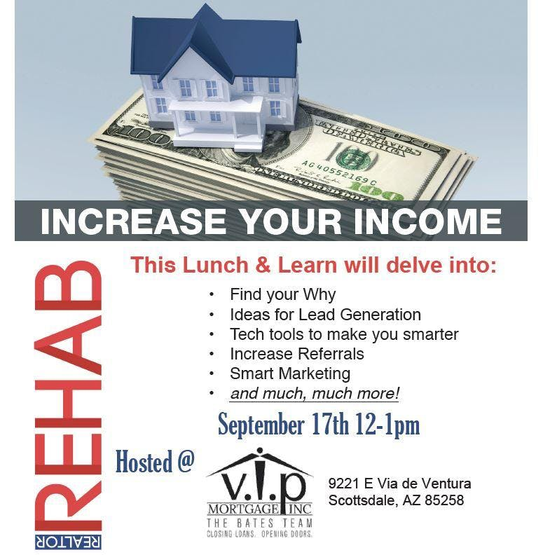 REALTOR REHAB SCOTTSDALE - INCREASE YOUR INCOME