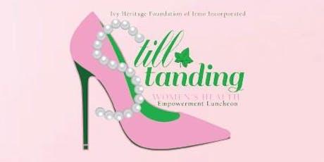Still Standing-Women's Health Empowerment Luncheon tickets