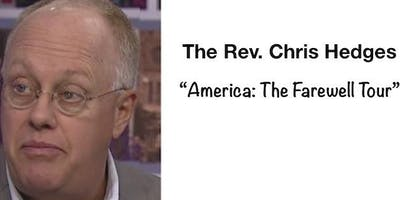 Chris Hedges - America: The Farewell Tour
