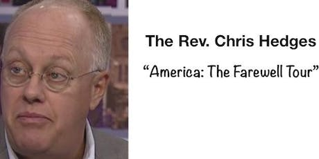 Chris Hedges - America: The Farewell Tour tickets