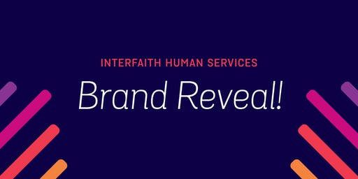 Brand[AID] Big Reveal for Interfaith Human Services