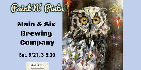 Paint N' Pints at Main & Six Brewing Company  tickets