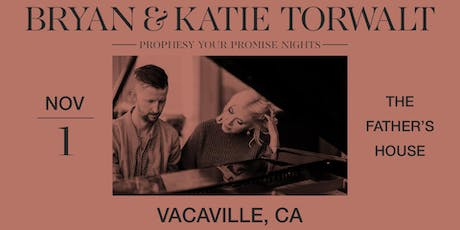 Bryan & Katie Torwalt - Prophesy Your Promise Nights tickets