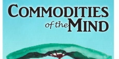 Commodities of the Mind tickets