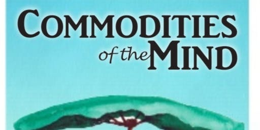 Commodities of the Mind