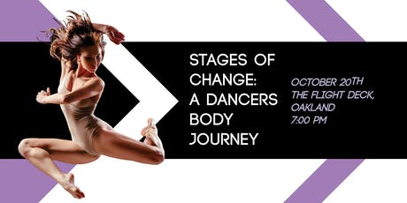 Stages of Change: A Dancers Body Journey tickets