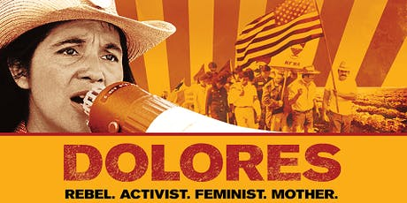 Dolores Huerta Documentary Film Screening tickets
