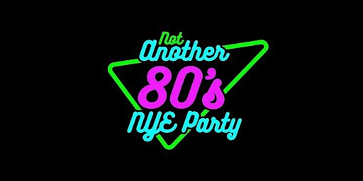 Not Another 80's New Years Eve Party