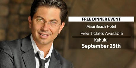 (FREE) Millionaire Success Habits revealed in Kahului by Dean Graziosi tickets